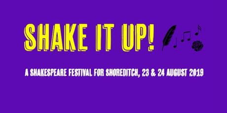 Shake it Up! A Shakespeare Festival for Shoreditch tickets