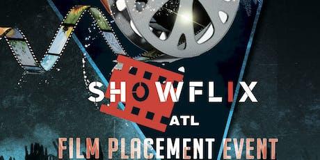 Show Flix ATL Film Placement Event tickets