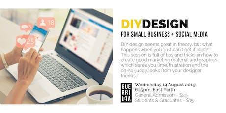 DIY DESIGN for Small Business + Social Media tickets