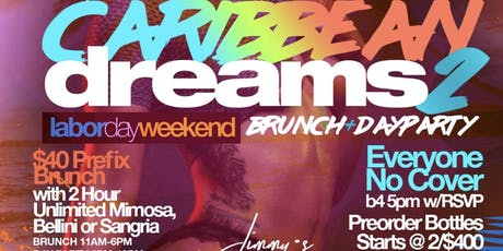 Caribbean Dreams, 2hr Open Bar Brunch + Day Party, Bdays Free Champagne Btl tickets