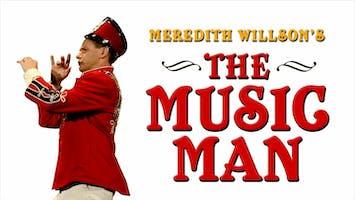 """Meredith Willson's """"The Music Man"""""""