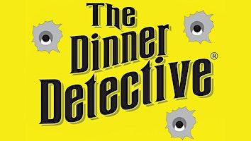 """The Dinner Detective Murder Mystery Dinner Show"" (DoubleTree)"