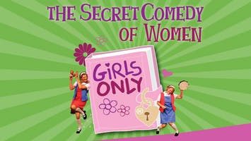 """The Secret Comedy of Women"""