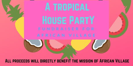 Tropical House Party tickets
