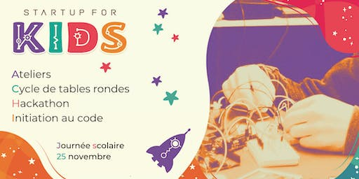 Startup For Kids - Scolaires - 25 novembre 2019