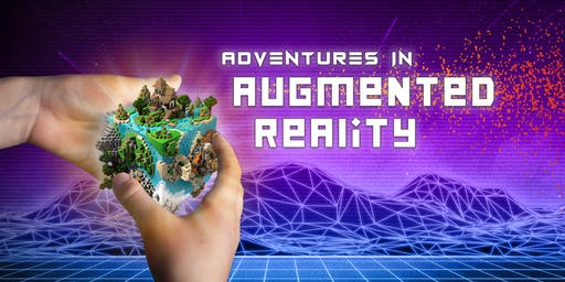 Summer Camp Adventures in Augmented Reality Ages 8-14