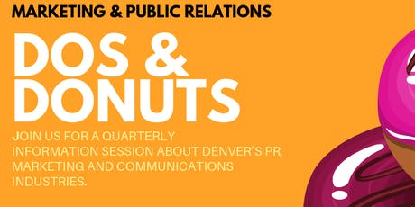 Marketing & Public Relations Dos & Donuts Hosted by Blake Communications & Heinrich Marketing tickets