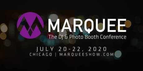 2020 Marquee Dj & Photo Booth Business Conference tickets