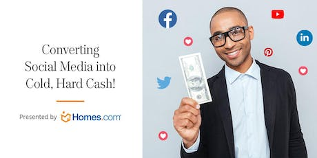 Converting Social Media Into Cold, Hard Cash RE/MAX PowerPro Realty tickets