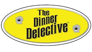 """""""The Dinner Detective"""" Murder Mystery Dinner Show"""