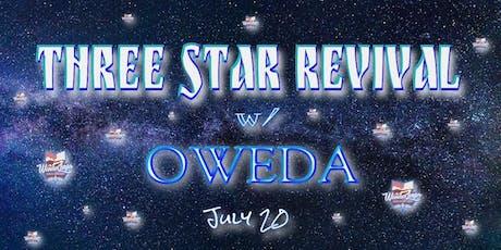 3 Star Revival w/ Oweda tickets
