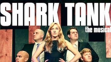 """Shark Tank: The Musical"""