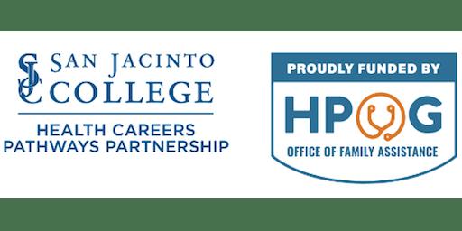 HPOG Info Session San Jacinto College, Central Campus 8/6/19