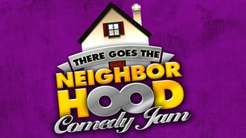 """""""There Goes the Neighborhood"""" Comedy Tour"""