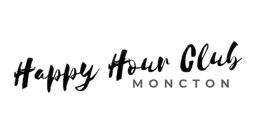 Happy Hour Club - Moncton