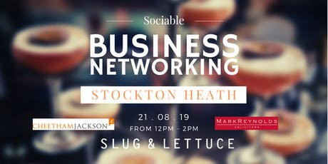 Stockton Heath Sociable Business Networking with Financial & Legal Advice tickets