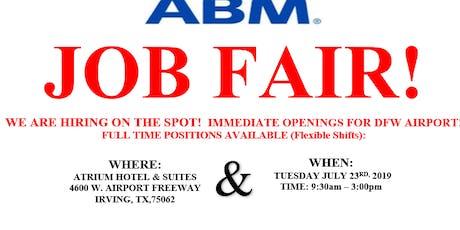HIRING FAIR - ABM AVIATION -DFW AIRPORT JOBS  tickets