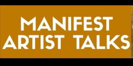 Manifest Artist Talks tickets