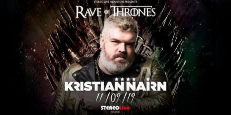 Kristian Nairn: Rave of Thrones  - Stereo Live Houston tickets