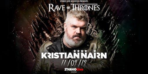 Kristian Nairn: Rave of Thrones  - Stereo Live Houston