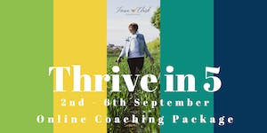 Thrive In 5