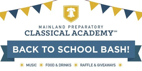 Mainland Prep Classical Back to School Bash | 08/17 tickets