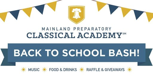 Mainland Prep Classical Back to School Bash | 08/17