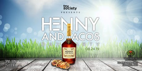 HennyandTacos Day Party / Treehouse Rooftop / DTLA tickets