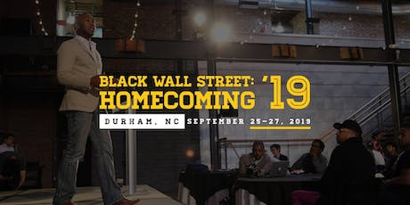 Black Wall Street: Homecoming 2019 tickets
