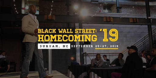 Black Wall Street: Homecoming 2019