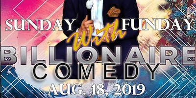 Sunday Funday Comedy Presented by Taylor Lindsey M