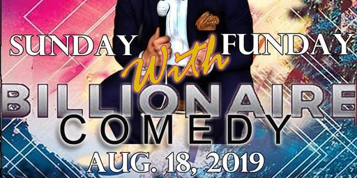 Sunday Funday Comedy Presented by Taylor Lindsey Multimedia &