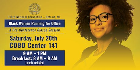 NAACP Convention - Black Women Running For Office Session tickets