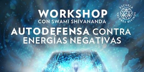 """Workshop: """"Autodefensa Contra Energías Negativas"""" tickets"""