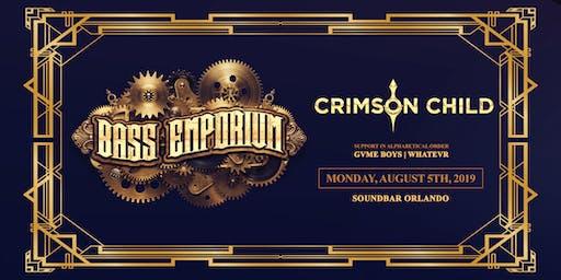 The Bass Emporium Presents Crimson Child