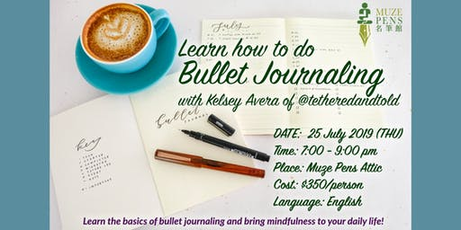 Muze Learning & Sharing #1 - Bullet Journal Workshop with Kelsey Avera