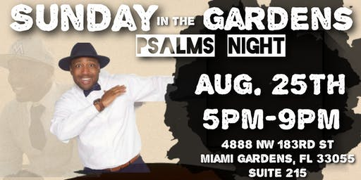 Sunday In The Gardens: Psalms Night