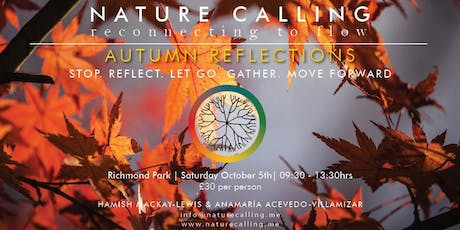 Nature Calling - Autumn Reflections tickets