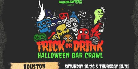 Trick or Drink: Houston Halloween Bar Crawl (2 Days) tickets