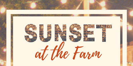 Sunset at the Farm tickets