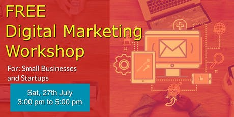 Digital Marketing Workshop for Startups and Small Businesses tickets