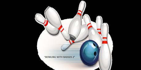 """Bowling with Badges 2""  tickets"