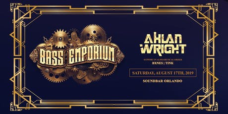 The Bass Emporium Presents Ahlan Wright tickets