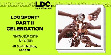 LDC SPORT: The Closing Party tickets
