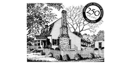 Joel Lane Museum House 250th Anniversary Celebration!