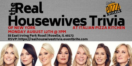 Real Housewives Trivia at Italian Pizza Kitchen tickets