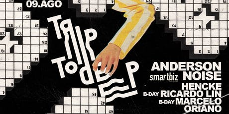 Trip To Deep Presents: Anderson Noise ingressos