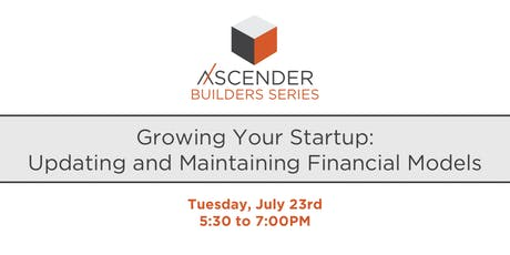 Growing Your Startup: Updating and Maintaining Financial Models tickets