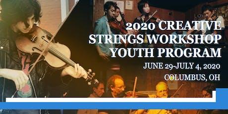 2020 Creative Strings Workshop - Youth Program tickets