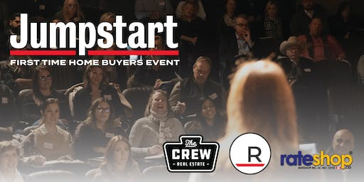 Jumpstart: First Time Home Buyers Event